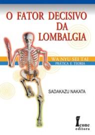 O Fator Decisivo da Lombalgia