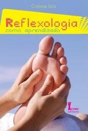 Reflexologia Como Aprendizado