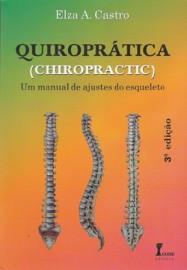 Quiroprática - Um Manual de Ajuste do Esqueleto